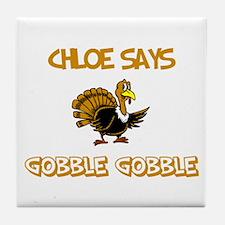Chloe Says Gobble Gobble Tile Coaster