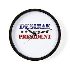 DESIRAE for president Wall Clock