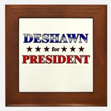 DESHAWN for president Framed Tile
