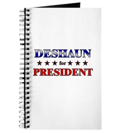 DESHAUN for president Journal