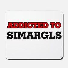 Addicted to Simargls Mousepad