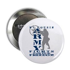 """Cousin Fights Freedom - ARMY 2.25"""" Button"""