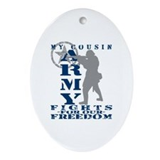 Cousin Fights Freedom - ARMY  Oval Ornament