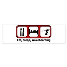Eat, Sleep, Wakeboarding Bumper Bumper Sticker