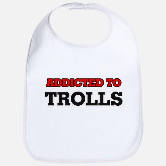Addicted to Trolls Bib