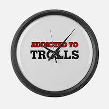 Addicted to Trolls Large Wall Clock