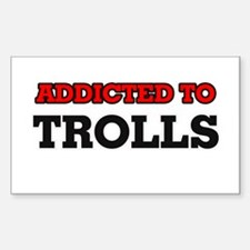 Addicted to Trolls Decal