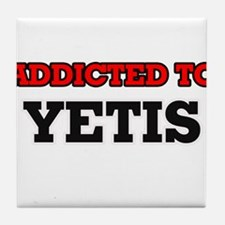 Addicted to Yetis Tile Coaster