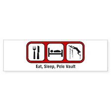 Eat, Sleep, Pole Vault Bumper Bumper Sticker
