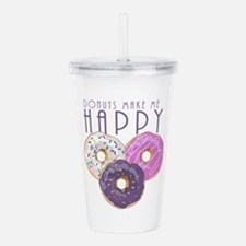 Donuts Make Me Happy Acrylic Double-wall Tumbler