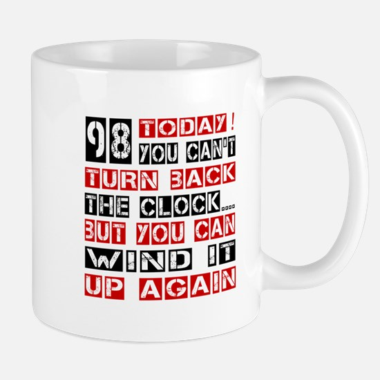 98 Turn Back Birthday Designs Mug