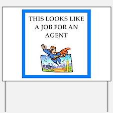agent Yard Sign