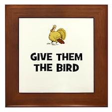 Give Them The Bird Framed Tile