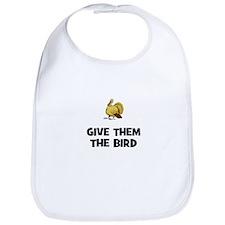 Give Them The Bird Bib