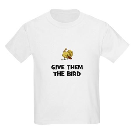 Give Them The Bird Kids Light T-Shirt