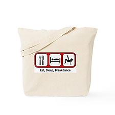 Eat, Sleep, Breakdancing Tote Bag