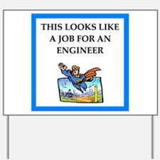engineeer Yard Sign