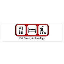 Eat, Sleep, Archaeology Bumper Bumper Sticker