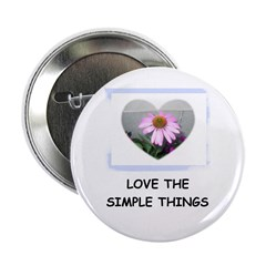 """LOVE THE SIMPLE THINGS 2.25"""" Button"""