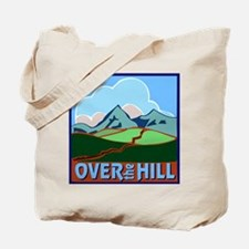 Over the Hill 5 Tote Bag