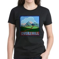 Over the Hill 5 Tee