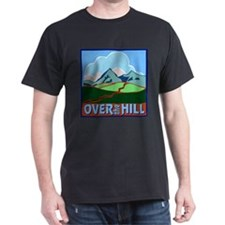 Over the Hill 5 T-Shirt