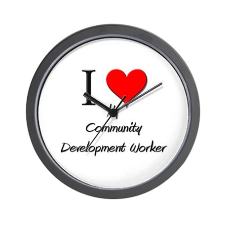 I Love My Community Development Worker Wall Clock
