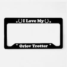 I Love My Orlov Trotter Horse License Plate Holder
