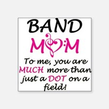 "Band Mom Square Sticker 3"" x 3"""