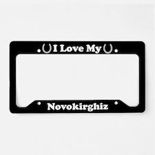I Love My Novokirghiz Horse License Plate Holder
