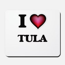 I love Tula Samoa Mousepad