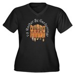 I'd Rather Be Gardening Women's Plus Size V-Neck D