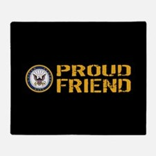 U.S. Navy: Proud Friend (Black) Throw Blanket