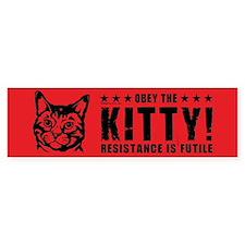 Obey the KITTY! Bumper Bumper Bumper Sticker