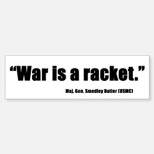 War is a Racket Bumper Bumper Bumper Sticker