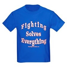 Fighting Solves Everything T