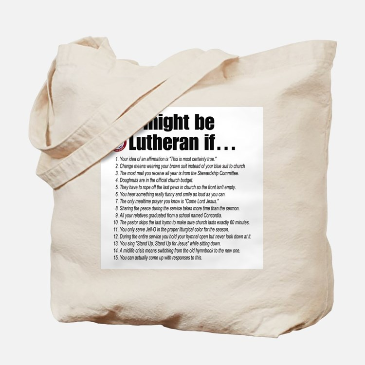 Might Be Lutheran Tote Bag