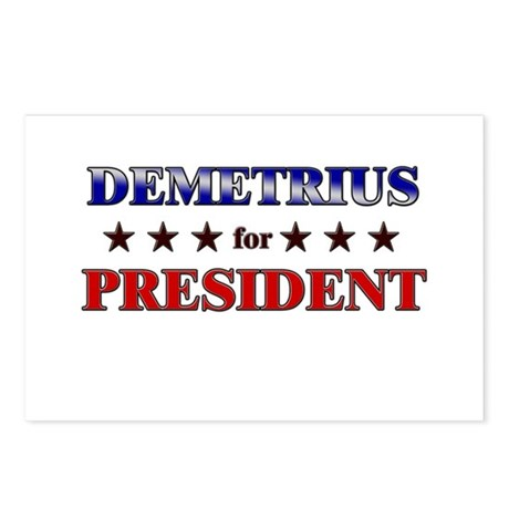 DEMETRIUS for president Postcards (Package of 8)