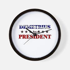 DEMETRIUS for president Wall Clock