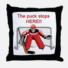 The puck stops Here!! Throw Pillow