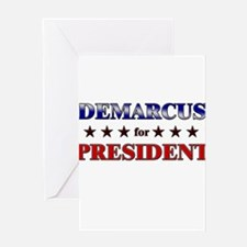 DEMARCUS for president Greeting Card