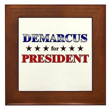 DEMARCUS for president Framed Tile