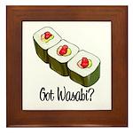 Got Wasabi? Framed Tile