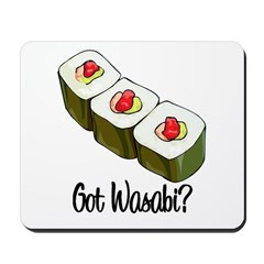 Got Wasabi? Mousepad