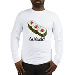 Got Wasabi? Long Sleeve T-Shirt