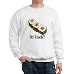 Got Wasabi? Sweatshirt