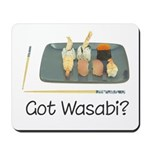 Got Wasabi? Mousepad