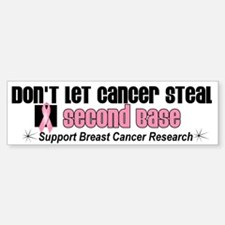 DontLetCancerSteal2ndBase Bumper Car Car Sticker