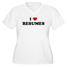 I Love RESUMES T-Shirt