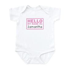 Hello My Name Is: Samantha - Onesie